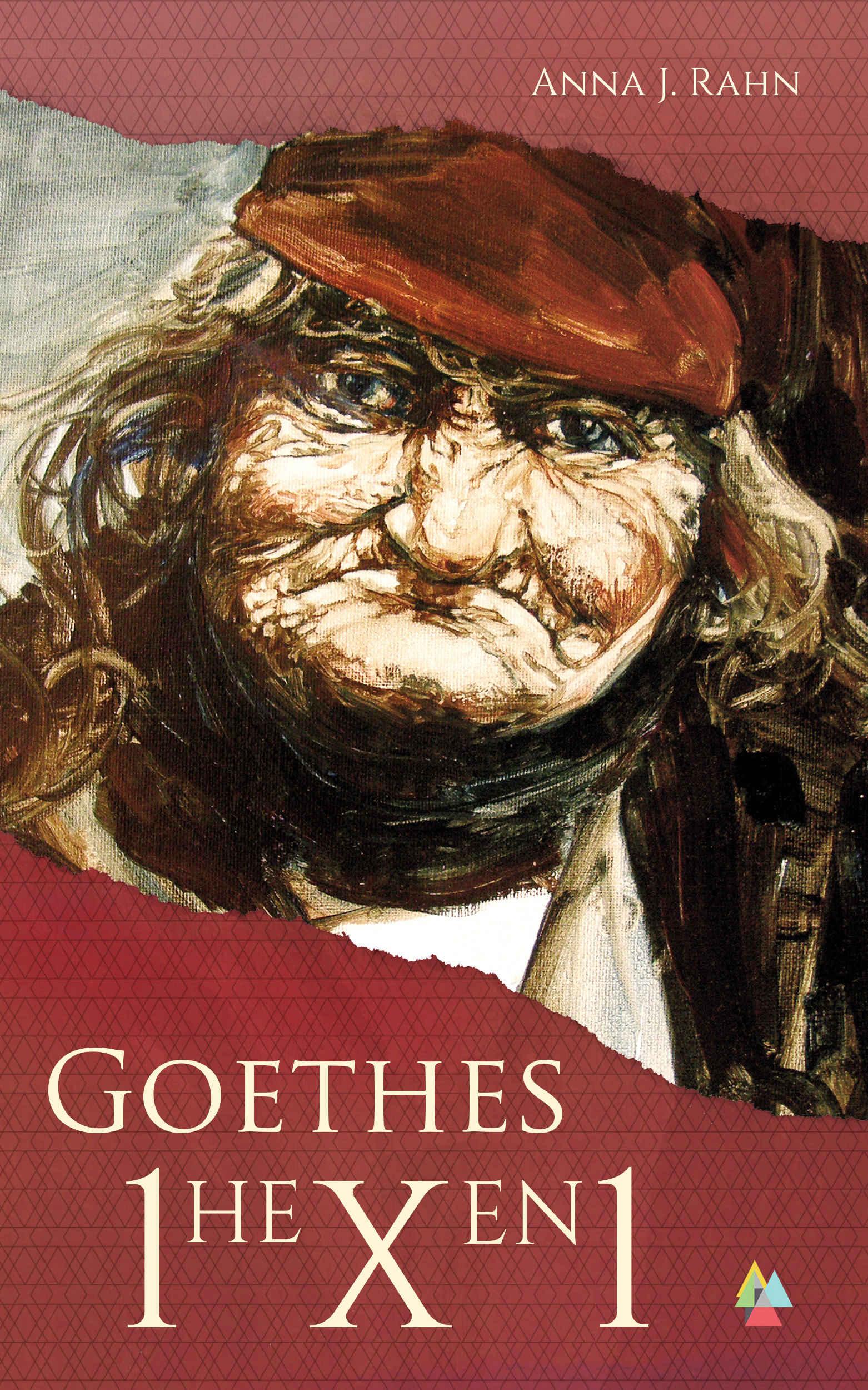 Anna J. Rahn Goethes Hexeneinmaleins Goethe Hexen1x1 Faust Auflösung Lösung Erklärung Hexe Meerkatzen Philosophie Mystik Kabbala Christentum Weltbild