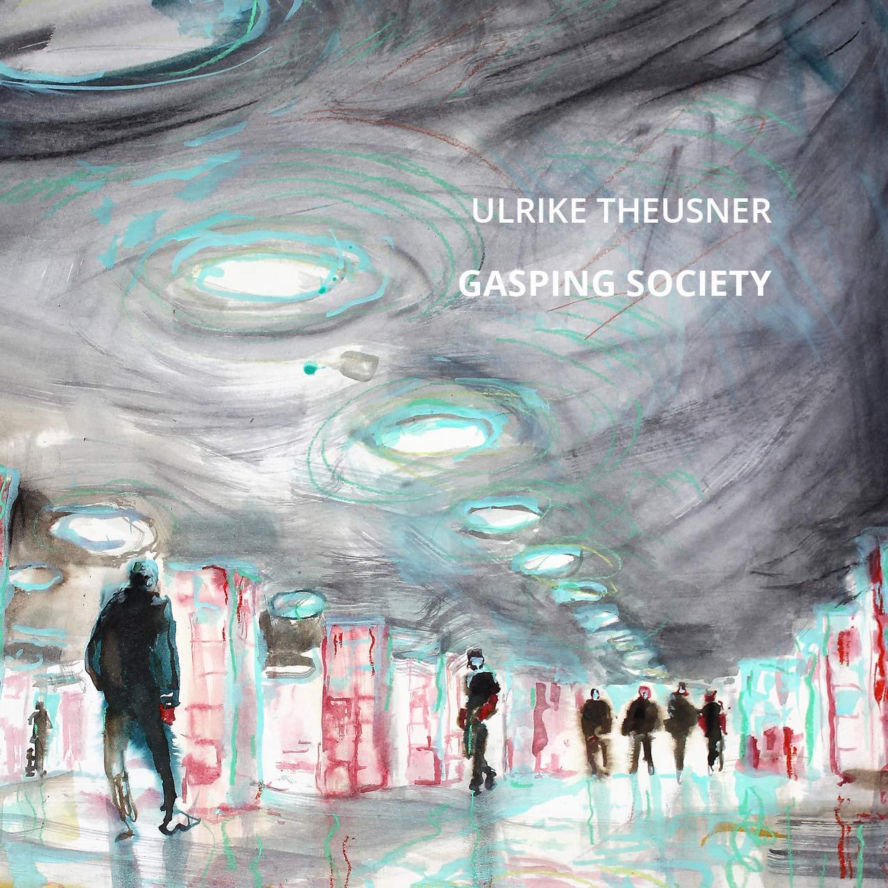 gasping-society-ulrike-theusner-jalara-verlag-11-2016-webformat