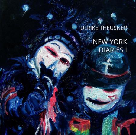 New York Diaries von Ulrike Theusner