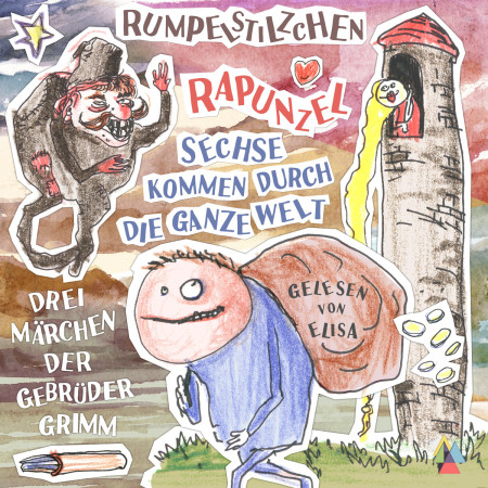 rumpelstilzchen-rapunzel-sechse-kommen-durch-die-welt-drei-maerchen-der-gebrueder-grimm-hoerbuch-mp3-von-elisa-demonki-jalara-verlag